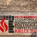 """Ogólnopolski Festiwal Piosenki Poetyckiej i Turystycznej """"Przy Kominku"""""""