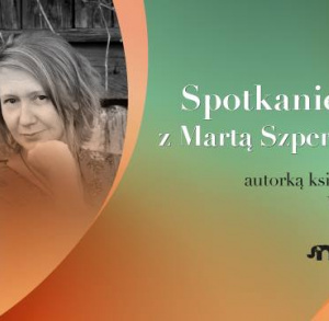 Spotkanie autorskie z Martą Szperlich-Kosmalą w Starachowicach