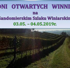 Dni otwartych winnic na Sandomierskim Szlaku Winiarskim