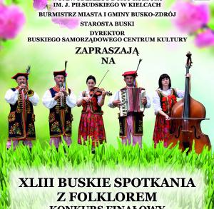 XLIII Buskie Spotkania z Folklorem - konkurs finałowy
