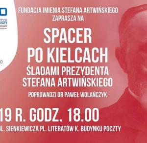 Spacer po Kielcach - śladami prezydenta Stefana Artwińskiego