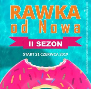 Rawka od Nowa – II sezon