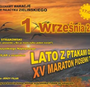 """""""LATO Z PTAKAMI ODCHODZI"""" - XV Maraton Piosenki Turystycznej i Poetyckiej w Pałacyku Zielińskiego"""