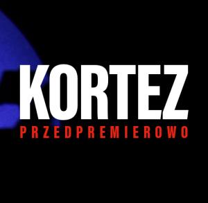 KORTEZ PRZEDPREMIEROWO na scenie Kieleckiego Centrum Kultury