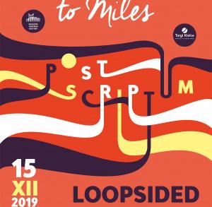 Memorial To Miles Post Scriptum - Loopsided