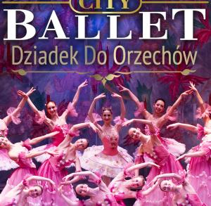"""""""Dziadek do orzechów"""" - Moscow City Ballet"""