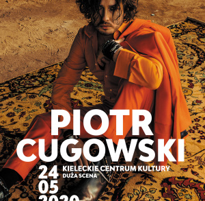 Piotr Cugowski - koncert w KCK