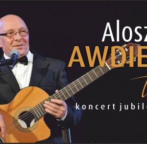 Alosza Awdiejew - urodzinowy koncert jubileuszowy