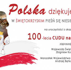 """""""Polska dziękuje. W świętokrzyskim pieśń się niesie"""""""