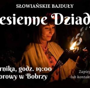 Jesienne Dziady - słowiańskie bajduły