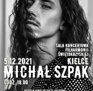 Koncert Michała Szpaka - termin koncertu przeniesiony z 16.05.2021