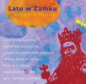 """""""Lato w Zamku – Czwartki w Muzeum"""" - zajęcia"""