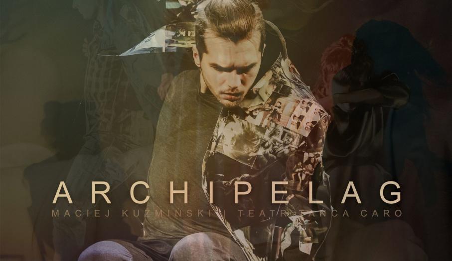 """""""Archipelag"""" - Kielecki Teatr Tańca zaprasza na spektakl w wykonaniu Teatru Tańca Caro"""
