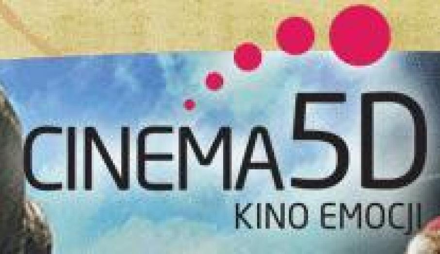 Kino CINEMA 5D - kino emocji w Bałtowie