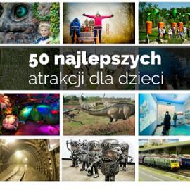 Aż 3 atrakcje ze Świętokrzyskiego wśród najlepszych rodzinnych atrakcji w Polsce!