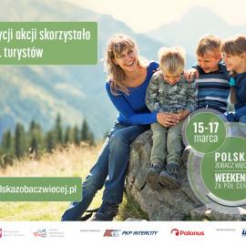 """Kolejny sukces akcji """"POLSKA ZOBACZ WIĘCEJ – WEEKEND ZA PÓŁ CENY"""""""