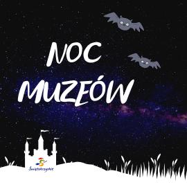 Noc muzeów w Świętokrzyskiem!