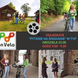 """Szlak rowerowy Green Velo w programie """"Pytanie na śniadanie"""" w TVP !!!"""