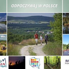 """"""" ODPOCZYWAJ W POLSCE """"-   kampania promocyjna Polskiej Organizacji Turystycznej"""