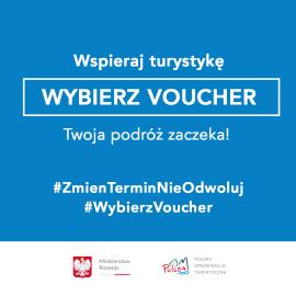 Wspieraj turystykę !  #WybierzVoucher