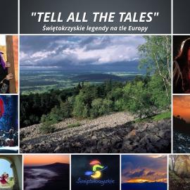 """""""Tell all the tales"""" - Świętokrzyskie legendy na tle Europy"""