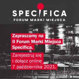 II Forum marki miejsca SPECIFICA