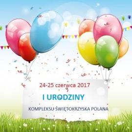 I Urodziny Kompleksu Świętokrzyska Polana