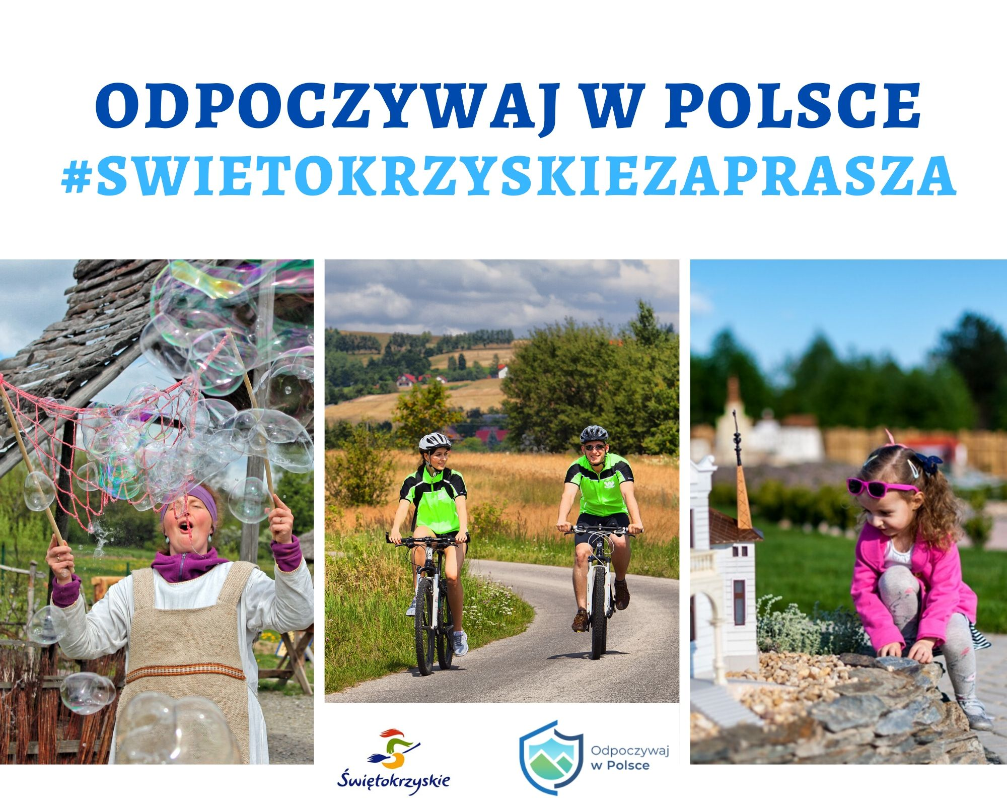 Odpoczywaj w Polsce - Świętokrzyskie zaprasza!